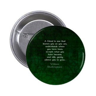William Shakespeare Friendship Inspirational Quote 6 Cm Round Badge