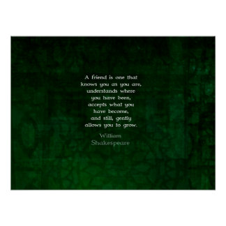 William Shakespeare Friendship Inspirational Quote Posters