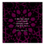 "William Shakespeare Funny Quote ""I like this place Poster"