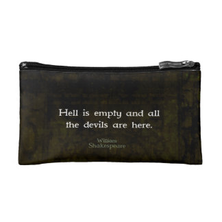 William Shakespeare Humorous Witty Quotation Cosmetic Bag
