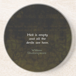 William Shakespeare Humorous Witty Quotation Drink Coaster