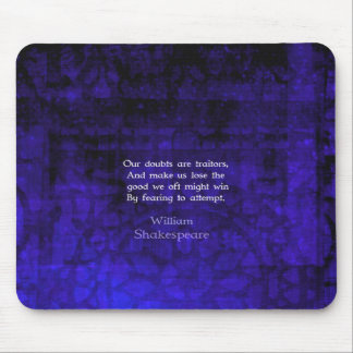 William Shakespeare Inspirational Courage Quote Mouse Mat