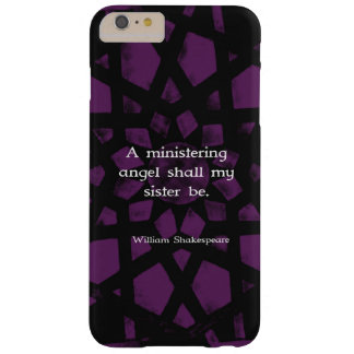 William Shakespeare Inspirational Sister Quote Barely There iPhone 6 Plus Case