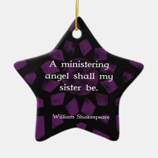 William Shakespeare Inspirational Sister Quote Christmas Ornament
