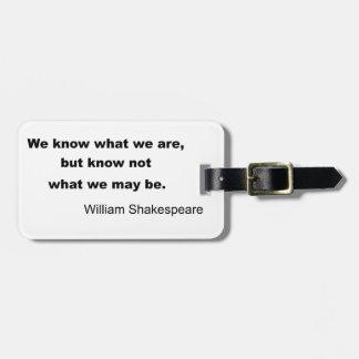 William Shakespeare Inspiring Quote Bag Tag