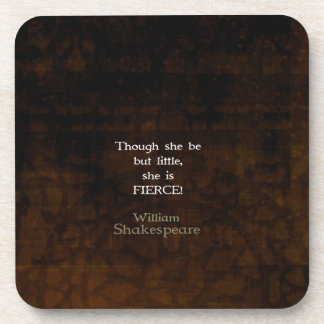 William Shakespeare Little And Fierce Quotation Beverage Coasters