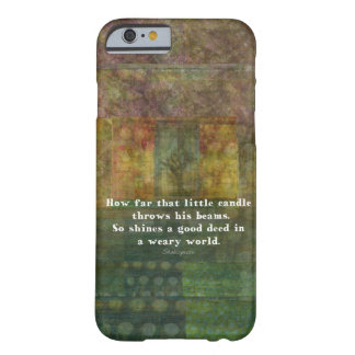 William Shakespeare quotation with painting Barely There iPhone 6 Case