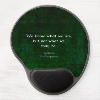 William Shakespeare Quote About Possibilities Gel Mouse Pad