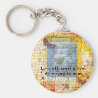 William Shakespeare quote LOVE ALL Basic Round Button Key Ring