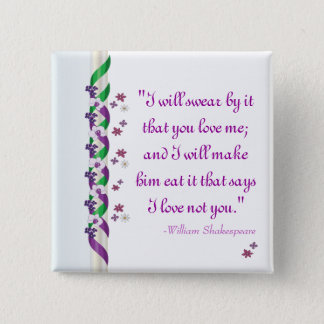 William Shakespeare Quote Much Ado About Nothing B 15 Cm Square Badge