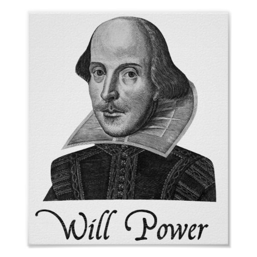 William Shakespeare Will Power Posters
