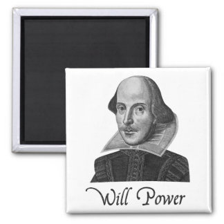 William Shakespeare Will Power Square Magnet
