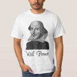 William Shakespeare Will Power T Shirts