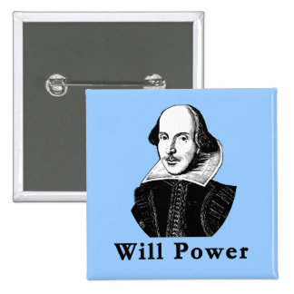 William Shakespeare WILL POWER Tshirts 15 Cm Square Badge