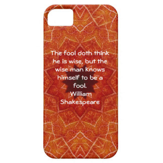 William Shakespeare Wisdom Quotation Saying iPhone 5 Cover