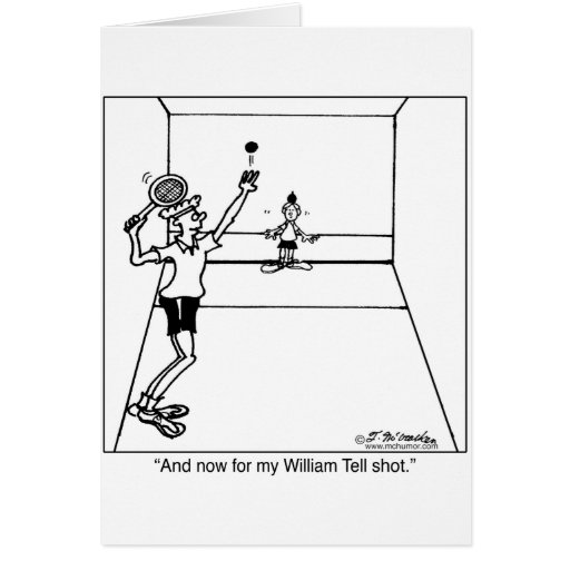William Tell Racquetball Shot Greeting Cards