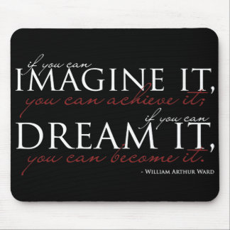 William Ward Imagine Quote Mouse Mat