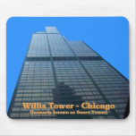 Willis Tower - Formerly Known As The Sears Tower Mouse Pads