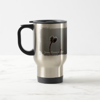 Willow Catkins After Spring Rain; Customizable Stainless Steel Travel Mug