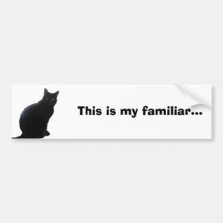 Willow, My Familiar... Bumper Sticker
