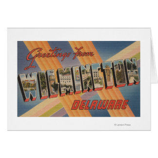 Wilmington, Delaware - Large Letter Scenes Card