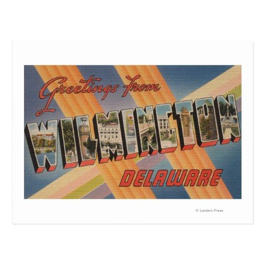 Wilmington, Delaware - Large Letter Scenes Postcard