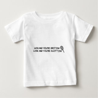 Win at tennis and your British... Baby T-Shirt