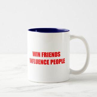 Win Friends Influence People Coffee Mugs