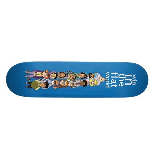 Win in the flat world Skateboard!