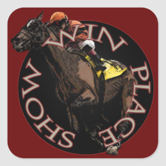 Win, Place, Show - Horse Racing Gear Square Sticker