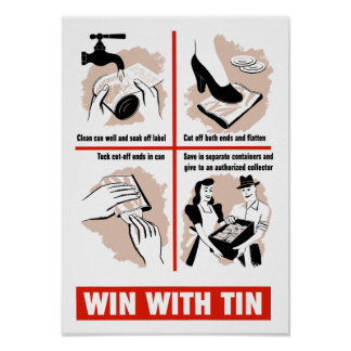 Win With Tin -- WWII Propaganda Poster