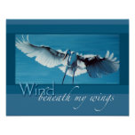 Wind beneath my wings 11 x 14 poster