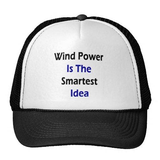 Wind Power Is The Smartest Idea Trucker Hat