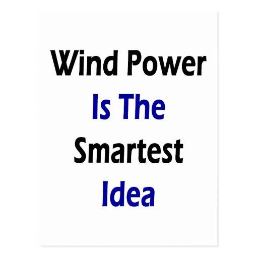 Wind Power Is The Smartest Idea Postcard