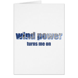 Wind Power Turns! Card
