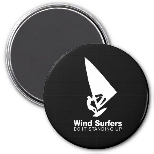 wind surfers do it standing up 7.5 cm round magnet