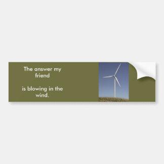 wind-turbine land, The answer my friendis blowi... Bumper Sticker
