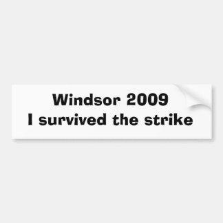 Windsor 2009I survived the strike Bumper Sticker