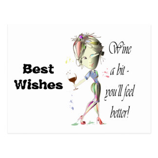 Wine a bit - you'll feel better! Funny Wine Gifts Post Card