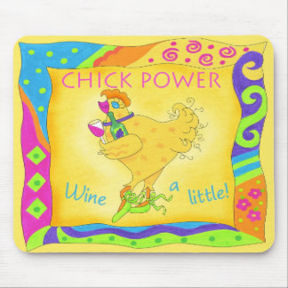 Wine a Little Chick Power Mouse Pad