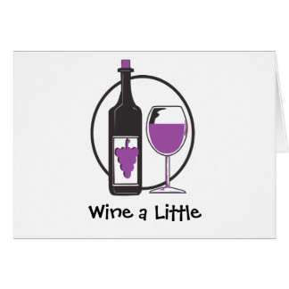 Wine A little Humor Greeting Card