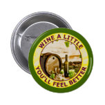 Wine A Little You'll Feel Better 6 Cm Round Badge