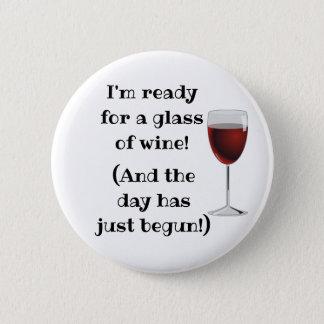 Wine alcohol Humor Funny Button