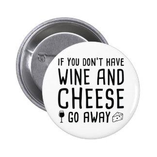Wine And Cheese 6 Cm Round Badge