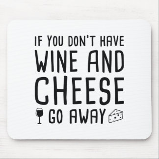 Wine And Cheese Mouse Mat