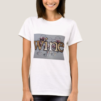 wine anyone T-Shirt