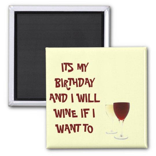 Wine Birthday Badge Pin Square Magnet