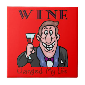 Wine Changed My Life Small Square Tile