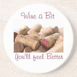 Wine Corks, Wine a Bit, You'll feel Better Beverage Coaster
