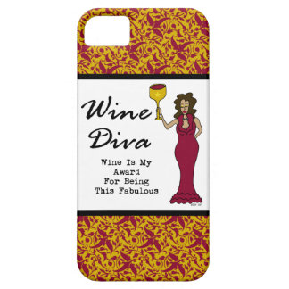 "Wine Diva ""Wine Is My Award For Being Fabulous"" iPhone 5 Cover"